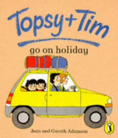 9780140559385: Topsy + Tim Go On Holiday (Topsy & Tim Picture Puffins)