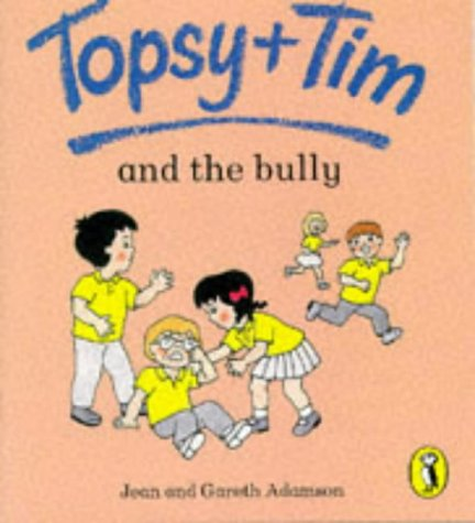9780140559545: Topsy and Tim and the Bully (Topsy & Tim picture Puffins)