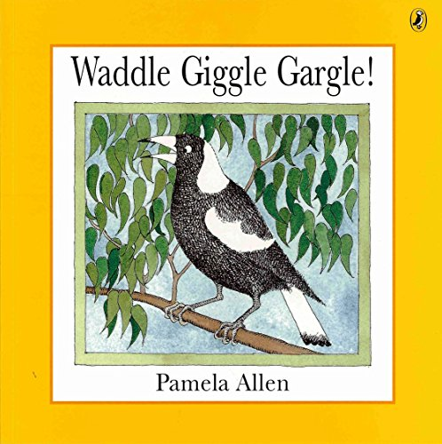 9780140559910: Waddle Giggle Gargle! (Picture Puffin)
