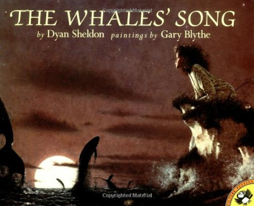 The Whales' Song (Picture Puffin Books) (0140559973) by Dyan Sheldon