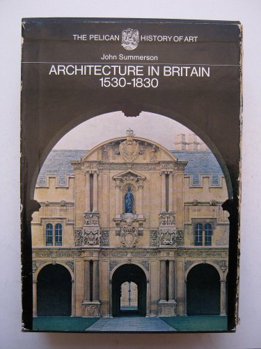 9780140560039: Architecture in Britain, 1530-1830 (Pelican History of Art)