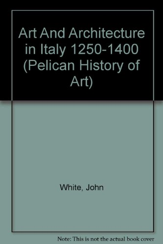 9780140560282: Art And Architecture in Italy 1250-1400 (Pelican History of Art)