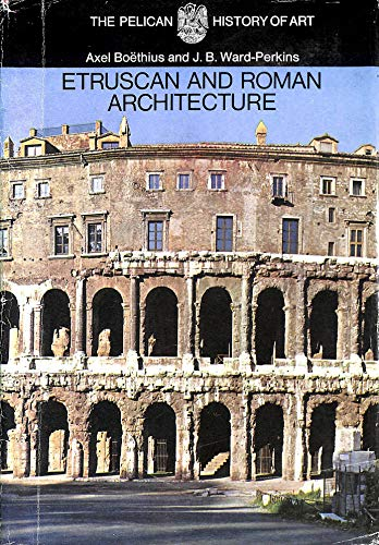 9780140560329: Etruscan and Roman Architecture (Pelican History of Art)