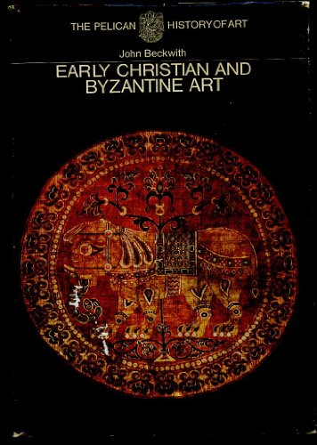 9780140560336: Early Christian and Byzantine Art (Hist of Art)