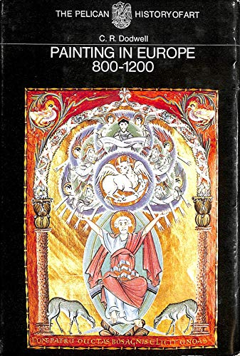 9780140560343: Painting in Europe, 800-1200 (Pelican History of Art)