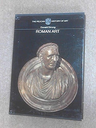 Roman Art (Hist of Art): Strong, Donald