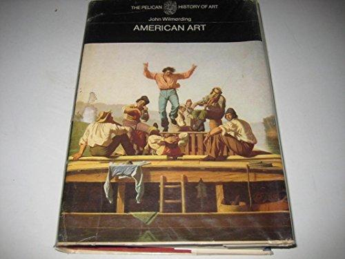 9780140560404: American Art (Pelican History of Art)