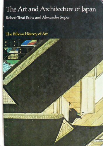 9780140561081: The Art and Architecture of Japan (Pelican History of Art)