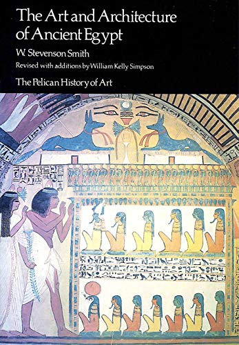9780140561142: The Art And Architecture of Ancient Egypt (Pelican History of Art)