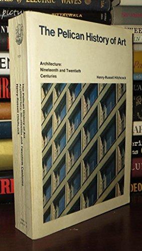 9780140561159: Architecture: Nineteenth And Twentieth Centuries (Pelican History of Art)