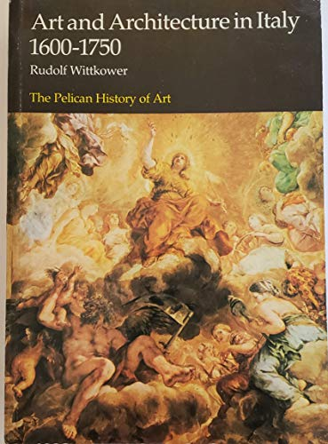 9780140561166: Art and Architecture in Italy, 1600-1750 (Hist of Art)