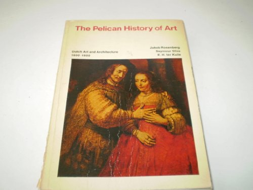 9780140561272: Dutch Art And Architecture, 1600-1800 (Pelican History of Art)