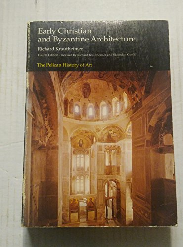 9780140561685: Early Christian and Byzantine Architecture (The Yale University Press Pelican History of Art)