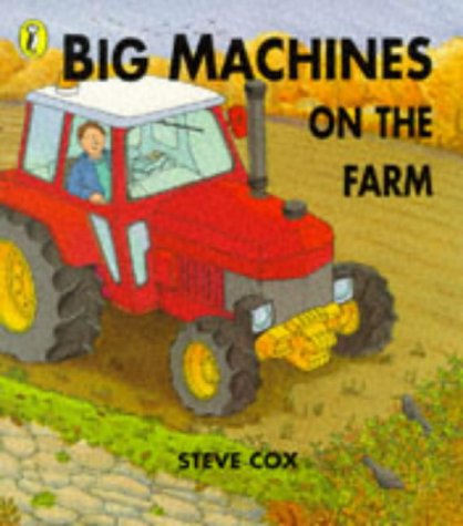 9780140562095: Big Machines on the Farm (Picture Puffin)