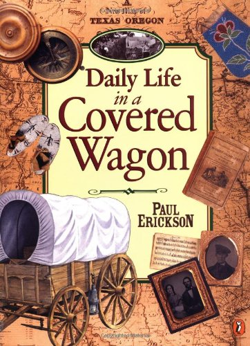 9780140562125: Daily Life in a Covered Wagon