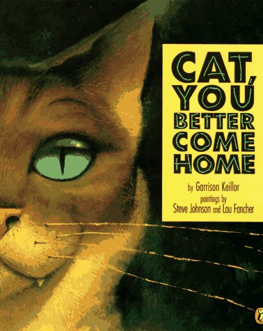Cat, You Better Come Home: Garrison Keillor
