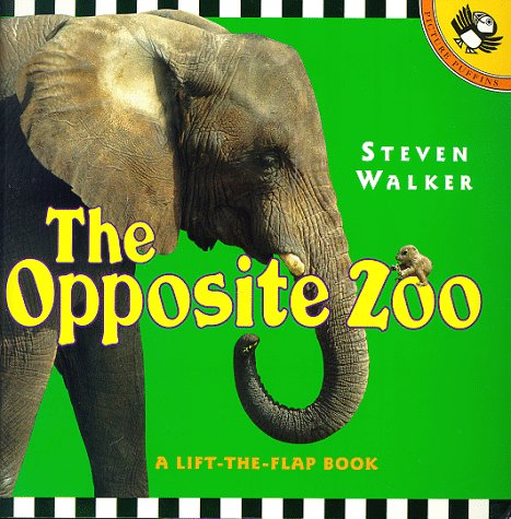 The Opposite Zoo (Picture Puffins): Walker, Steven