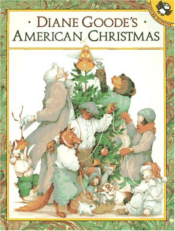 9780140562545: Diane Goode's American Christmas (Picture Puffins)