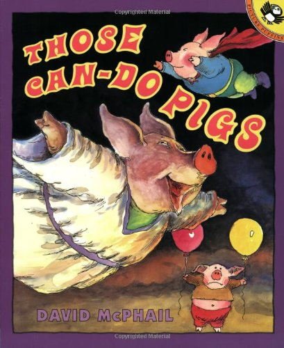 9780140562569: Those Can-Do Pigs (Picture Books)