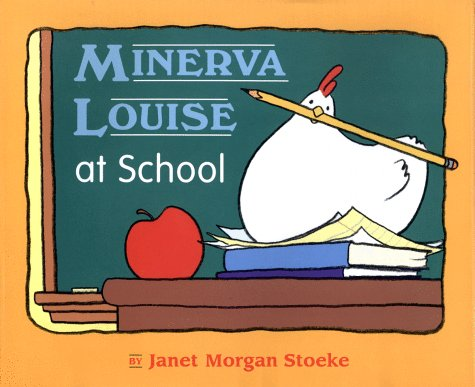 9780140562873: Minerva Louise at School