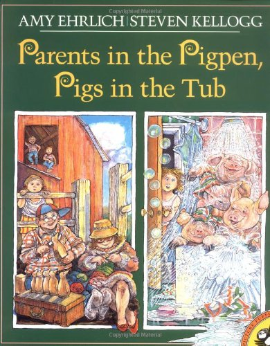 9780140562972: Parents in the Pigpen, Pigs in the Tub (Picture Puffins)