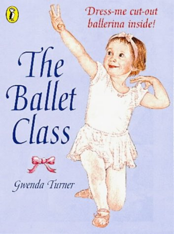 9780140563122: The Ballet Class (Picture Puffin)