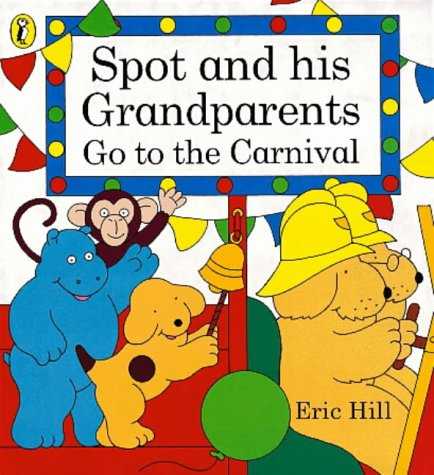 9780140563184: Spot and His Grandparents Go to the Carnival (Spot books)