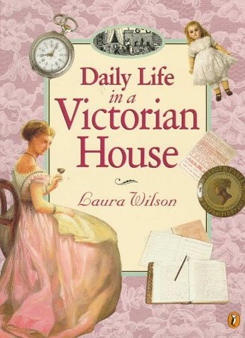 9780140563689: Daily Life in a Victorian House