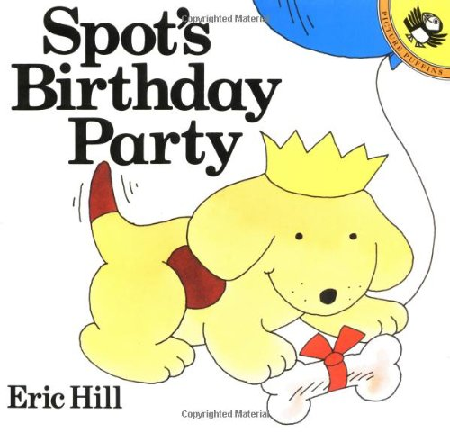 9780140563726: Spot's Birthday Party