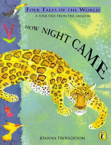 9780140563795: How Night Came (Puffin Folk Tales of the World)
