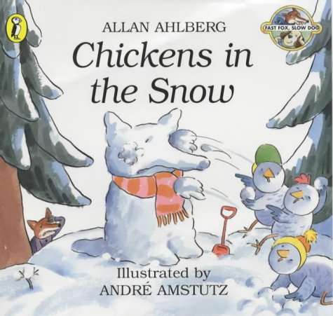 9780140564044: Chickens in the Snow (Fast Fox, Slow Dog)