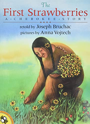 9780140564099: The First Strawberries: A Cherokee Story (Picture Puffin Books)