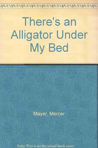 9780140564204: There's an Alligator Under My Bed