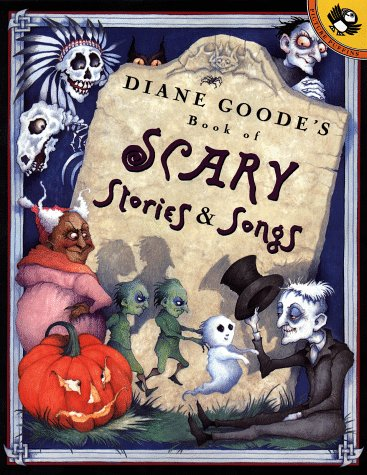 9780140564327: Diane Goode's Book of Scary Stories and Songs (Picture Puffins)
