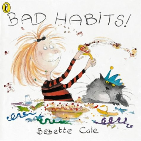 9780140564518: BAD HABITS: Or the Taming of Lucretzia Crum (Picture Puffin)