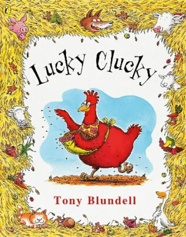 9780140564617: Lucky Clucky (Picture Puffin)