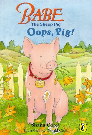 9780140564693: Classic Babe: Oops Pig (Picture Puffin)