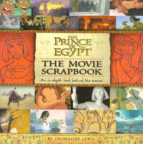 9780140564747: The Prince of Egypt Movie Scrapbook (Dreamworks)