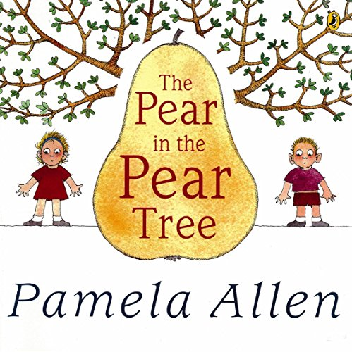 9780140564976: The Pear In The Pear Tree, (Picture Puffin)