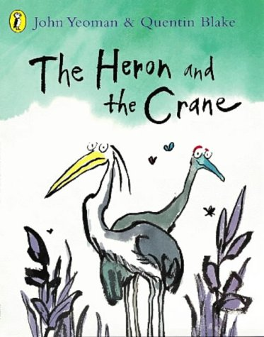 9780140565126: The Heron and the Crane (Picture Puffin)