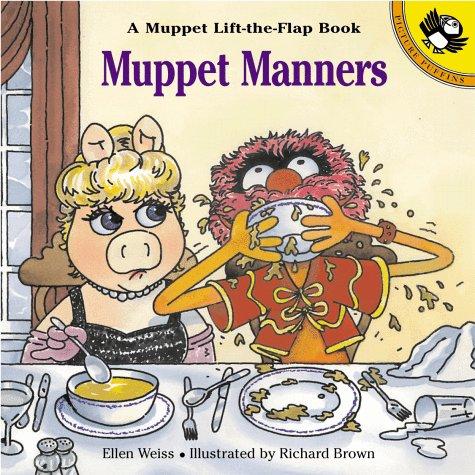 9780140565188: Muppet Manners: A Muppet Lift-the-Flap Book (Muppets)