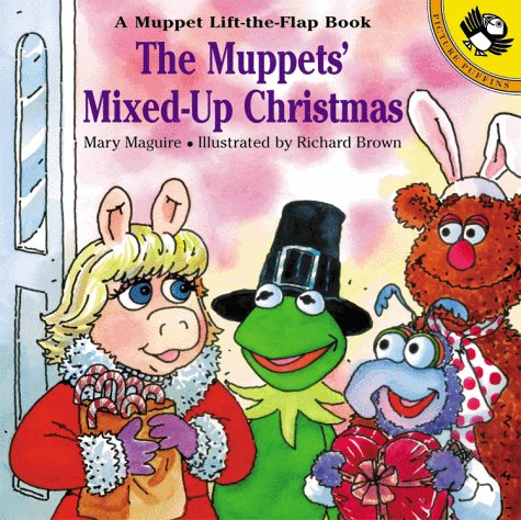 9780140565393: The Muppets' Mixed-Up Christmas: A Muppet Lift-the-Flap Book