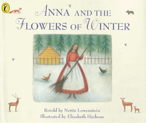 9780140565546: Anna and the Flowers of Winter (Viking Kestrel picture books)