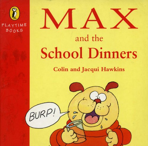 9780140565584: Max & the School Dinners