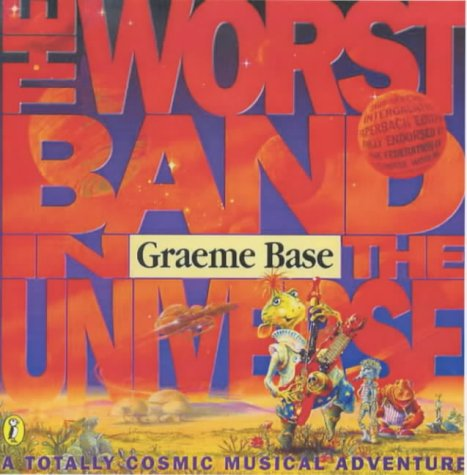 9780140565874: The Worst Band in the Universe: A Totally Cosmic Musical Adventure