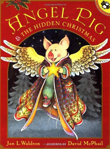 Angel Pig and the Hidden Christmas (Picture: Jan Waldron; Illustrator-David