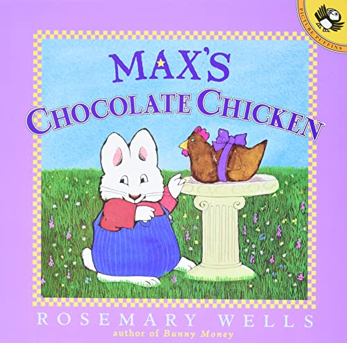 9780140566727: Max's Chocolate Chicken (Max and Ruby)