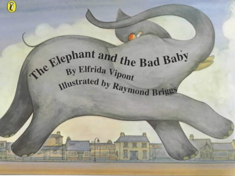 9780140566918: The Elephant and the Bad Baby (Picture Puffin)