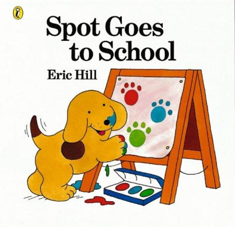 9780140566949: Spot Goes to School (Spot books)
