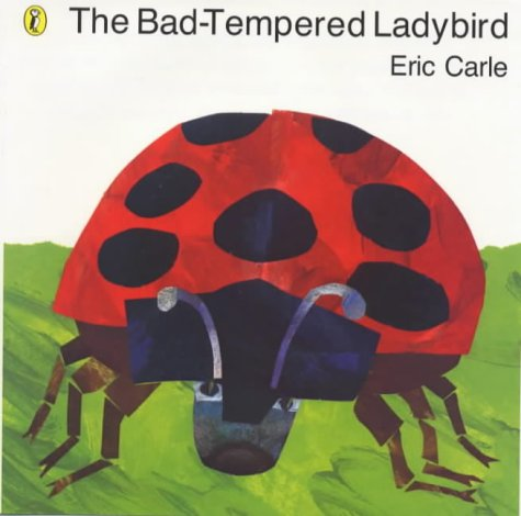 9780140566956: The Bad-Tempered Ladybird (Small Scale) (Picture Puffin)